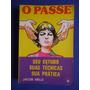Livro - O Passe - Jacob Melo