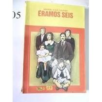 Livro Éramos Seis=maria José Dupré===editora Atica
