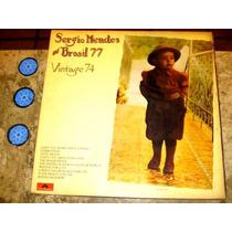 Lp Sergio Mendes & Brasil 77 - Vintage 74 (1974)c/ Tom Jobim