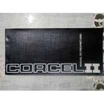 Manual Do Proprietário Ford Corcel 2 / Belina 77/78 Novo