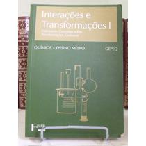 * Livro - Interações E Transformações I - Gepeq