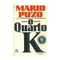 Livro O Quarto K Mario Puzo Autor Do Poderoso Chefão Os Tolo