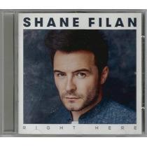 Cd Shane Filan - Right Here [uk Importado - Westlife]