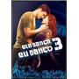 Dvd Ela Danca Eu Danco3 /orig/dubl/usado/frete Gratis