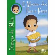 Livro-crianças Da Bíblia- O Menino Dos Pães E Peixes