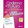 Caderno Do Futuro - Língua Portuguesa - 7º Ano - 3ª Ed. 2013
