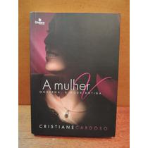 Livro A Mulher Moderna, À Moda Antiga Cristiane Cardoso
