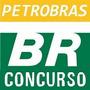produto Pacote Material Para Concursos Petrobrás - Br Distribuidora