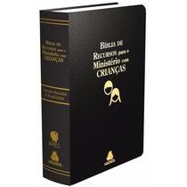 Bíblia Recursos P/ Ministério C/ Crianças R.a Pta. - Hagnos