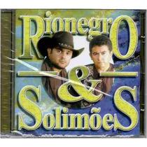 Rionegro E Solimões - O Amor Supera Tudo (cd Novo E Lacrado)