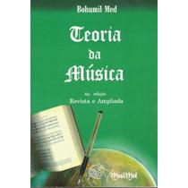Teoria Da Música - Bohumil Med - *** Frete Grátis