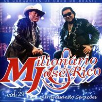Milionário E José Rico - Atravessando Gerações (cd Lacrado)