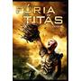 Dvd Filme Fúria De Titãs - Dublado