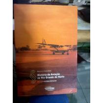 Livro - História Da Aviação No Rio G. Do Norte - Edufrn