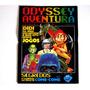 Revista Odyssey Aventura - Todas Edições - Preço Por Unidade
