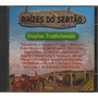 Cd Raizes Do Sertao 2 - Duplas Tradicionais Frete Gratis