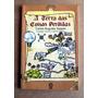 Livro-a Terra Das Coisas Perdidas-carlos Segato-+brinde