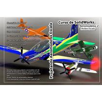 Curso De Solidworks Projetando Aeromodelos Combo 1 E 2