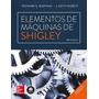 Livro Elementos De Máquinas De Shigley Lacrado