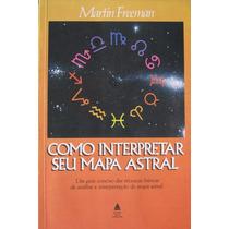 Como Interpretar Seu Mapa Astral - Martin Freeman