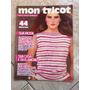 Revista Mon Tricot 44 Receitas Colchas Blusas Toalha Bebê