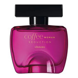 O'boticário Coffee Woman Seduction Des. Colônia 100ml