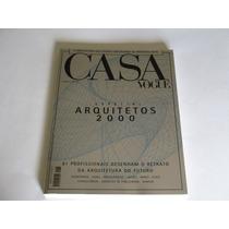 Casa Vogue- Especial Arquitetos 2000- 81 Profissionais