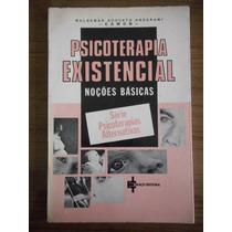 Livro Psicoterapia Existencial- Waldemar Augusto Angerami