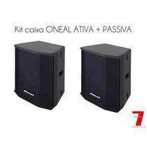 Kit Caixas De Som Ativa E Passiva Oneal Opb-425+ Ob-425