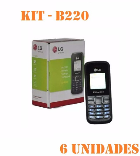 Kit 6 Celular Lg B - 220 Dual Sim Original Rádio Fm Lanterna