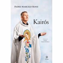 Livro Kairós (padre Marcelo Rossi) #