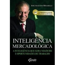 Livro Inteligência Mercadológica - José Augusto Minarelli