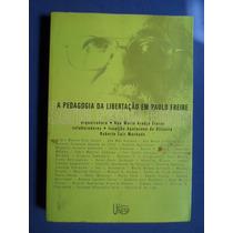 Livro - A Pedagogia Da Libertação Em Paulo Freire