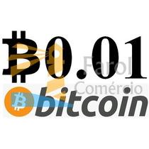 0.01 Bitcoin Btc Moeda Virtual Envio Instantâneo Criptomoeda