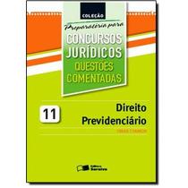 Direito Previdenciário: Questões Comentadas - Coleção P