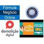 Demolição Digital + Fórmula Negócio Online + Fature 10k