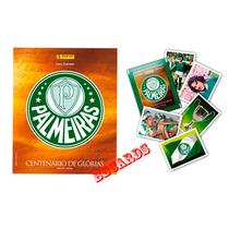Álbum Capa Dura Centenário Palmeiras + Figurinhas Soltas