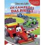 Livro Infantil Os Campeões Das Pistas - Col. Livros Em Aç