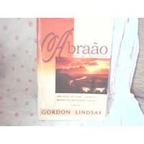 Livro-abraão O Amigo De Deus Gordon Lindsay Frete Gratis