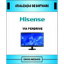 Atualização De Software Tv Hisense Ltdn55k390xwam3d