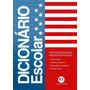 Dicionário Escolar - Português/inglês-inglês/português