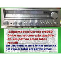 Esquema Receiver Cce Sr6050 Sr 6050 Em 1 E 4 Folhas Raridade
