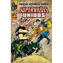 Coleçao Historica Marvel Superviloes Unidos # 01 A 03 Novos