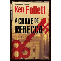 A Chave De Rebecca Livro Ken Follett 2 Guerra Holocausto