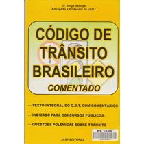 Código De Trânsito Brasileiro Comentado - Dr. Jorge Saboya