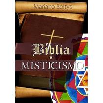 Livro Bíblia E Misticismo (cabala, Talmude, Teosofia, Zohar)