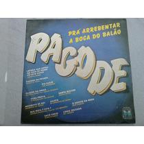 Lp Disco Vinil Pagode - Para Arrebentar A Boca Do Balão