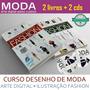 Livro Curso Desenho De Moda Arte Digital Ilustração Fashion