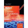 Interpretação De Exames Laboratoriais - 9ª Ed. - Wallach