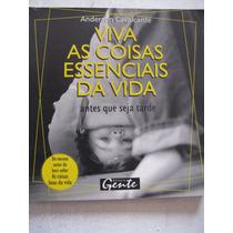 Livro: Viva As Coisas Essenciais Da Vida